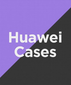 Customize Huawei Cases