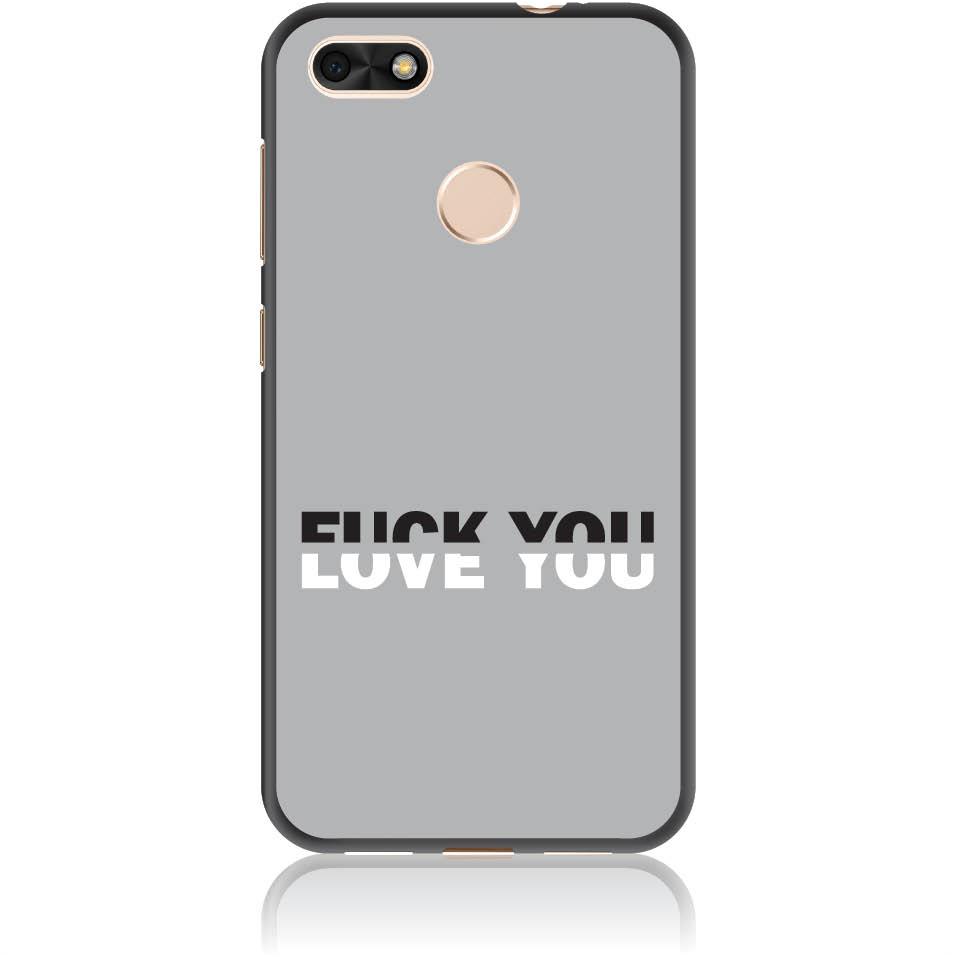 Fuck You Or Love You Phone Case Design 50008  -  Huawei P9 Lite Mini  -  Soft Tpu Case