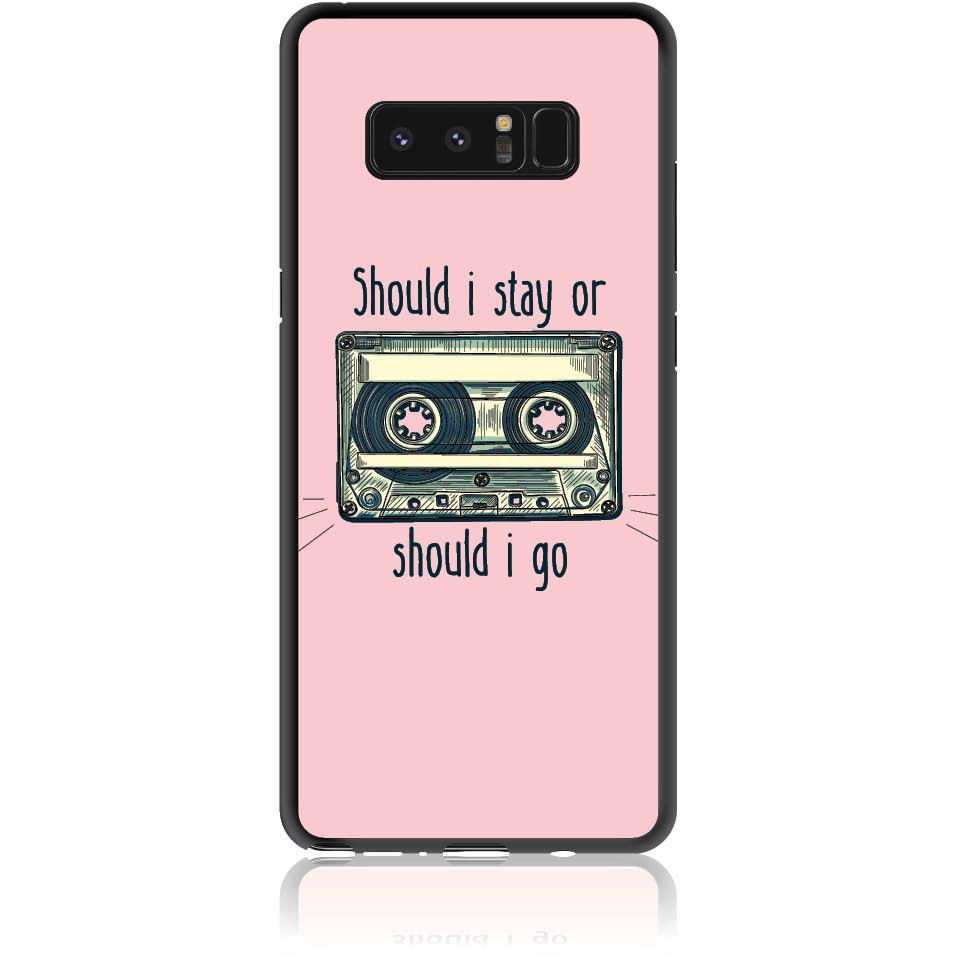 Should I Stay Or Should I Go Phone Case Design 50058  -  Samsung Galaxy Note 8  -  Soft Tpu Case