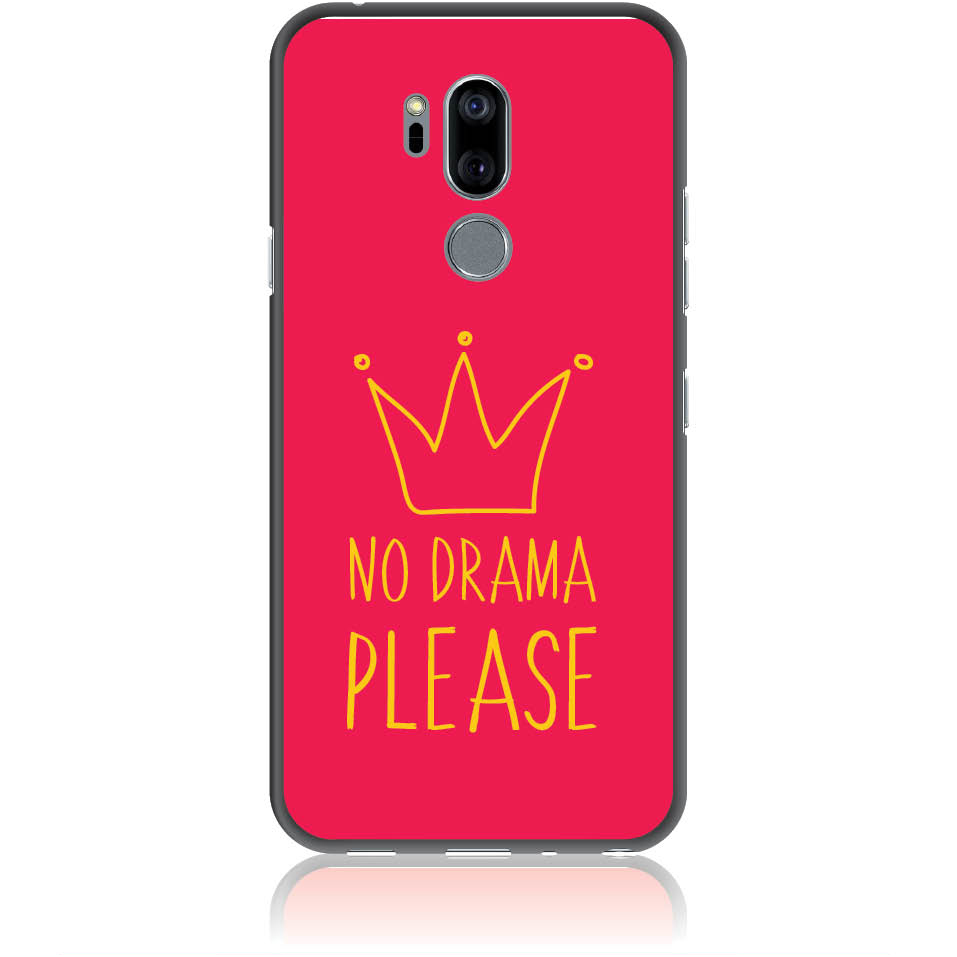 No Drama Please Red Phone Case Design 50092  -  Lg G7 Thinq  -  Soft Tpu Case