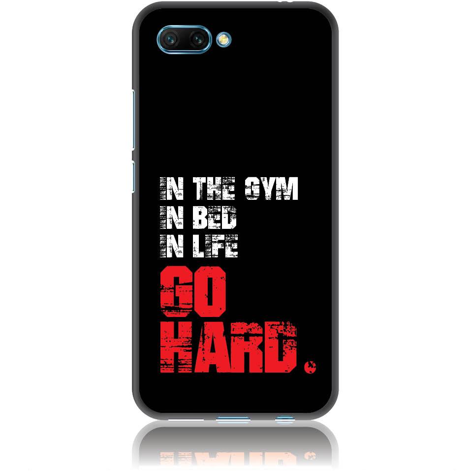 Go Hard Gym Addicted Phone Case Design 50133  -  Honor 10  -  Soft Tpu Case
