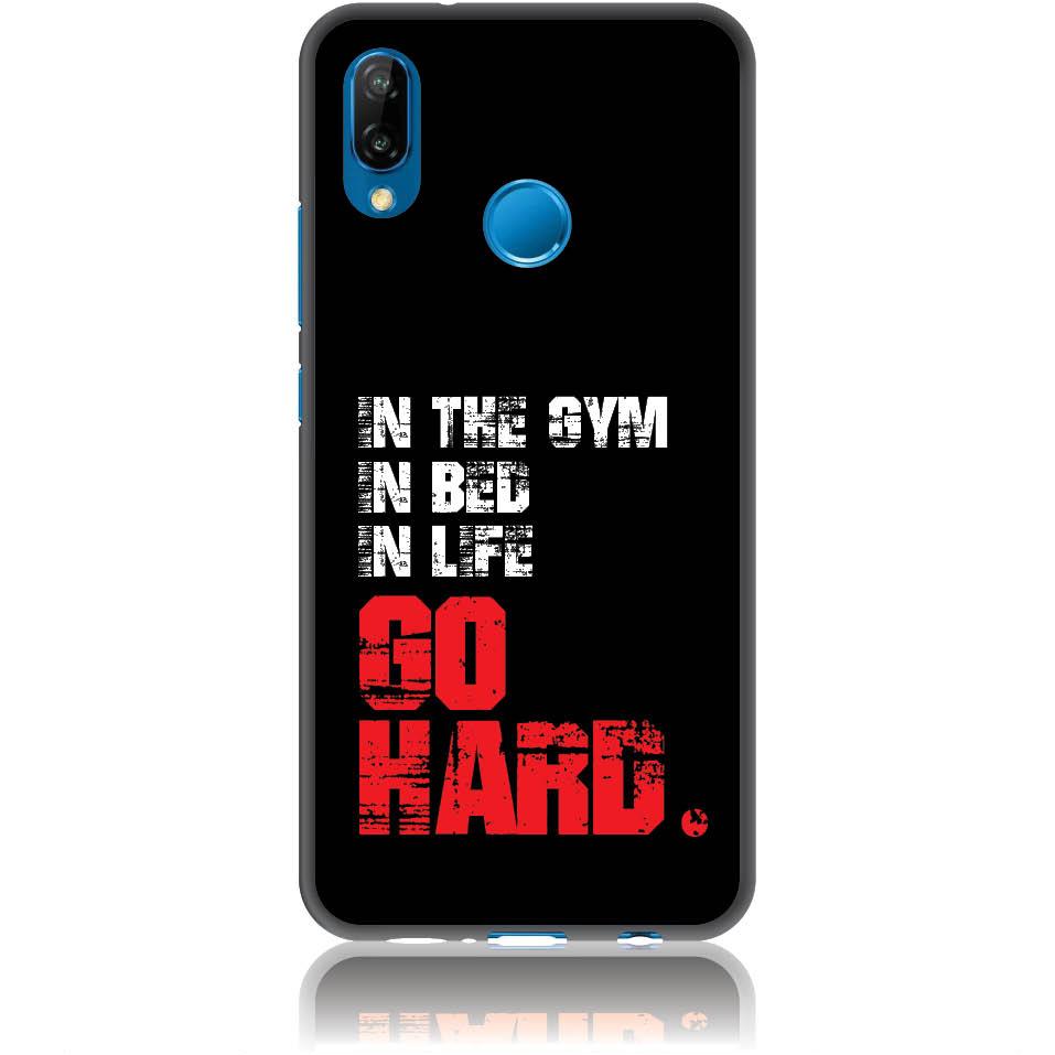 Go Hard Gym Addicted Phone Case Design 50133  -  Huawei P20 Lite  -  Soft Tpu Case