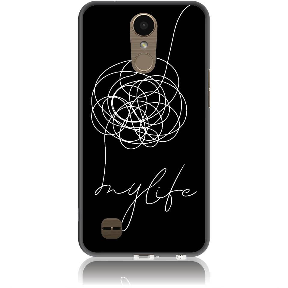 Life Is A Mess Phone Case Design 50150  -  Lg K10 2017  -  Soft Tpu Case