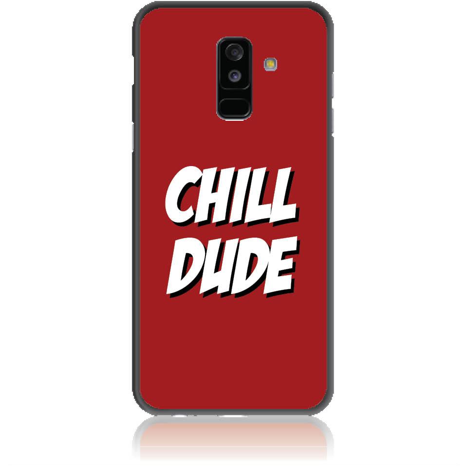 Chill Dude Phone Case Design 50198  -  Samsung Galaxy A6+ (2018)  -  Soft Tpu Case
