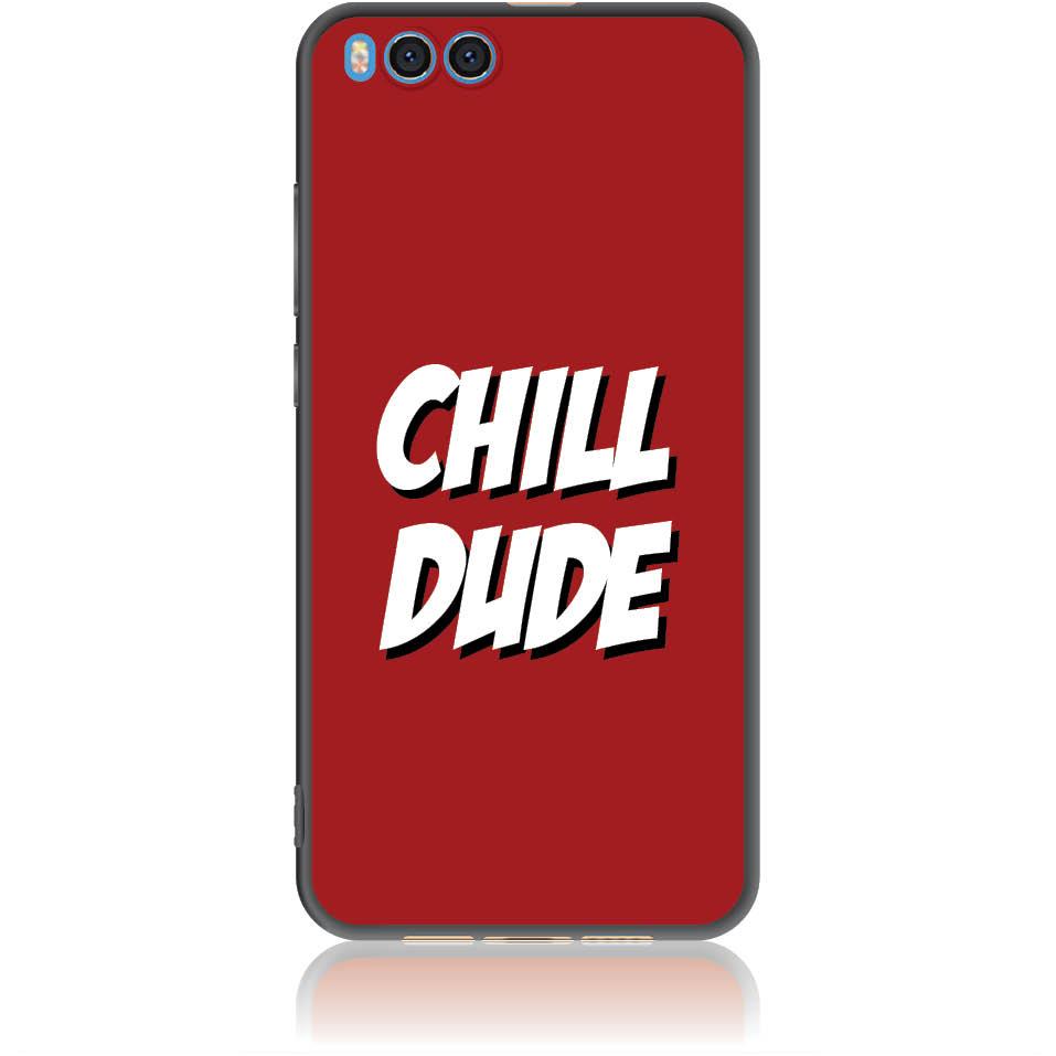 Chill Dude Phone Case Design 50198  -  Xiaomi Mi Note 3  -  Soft Tpu Case