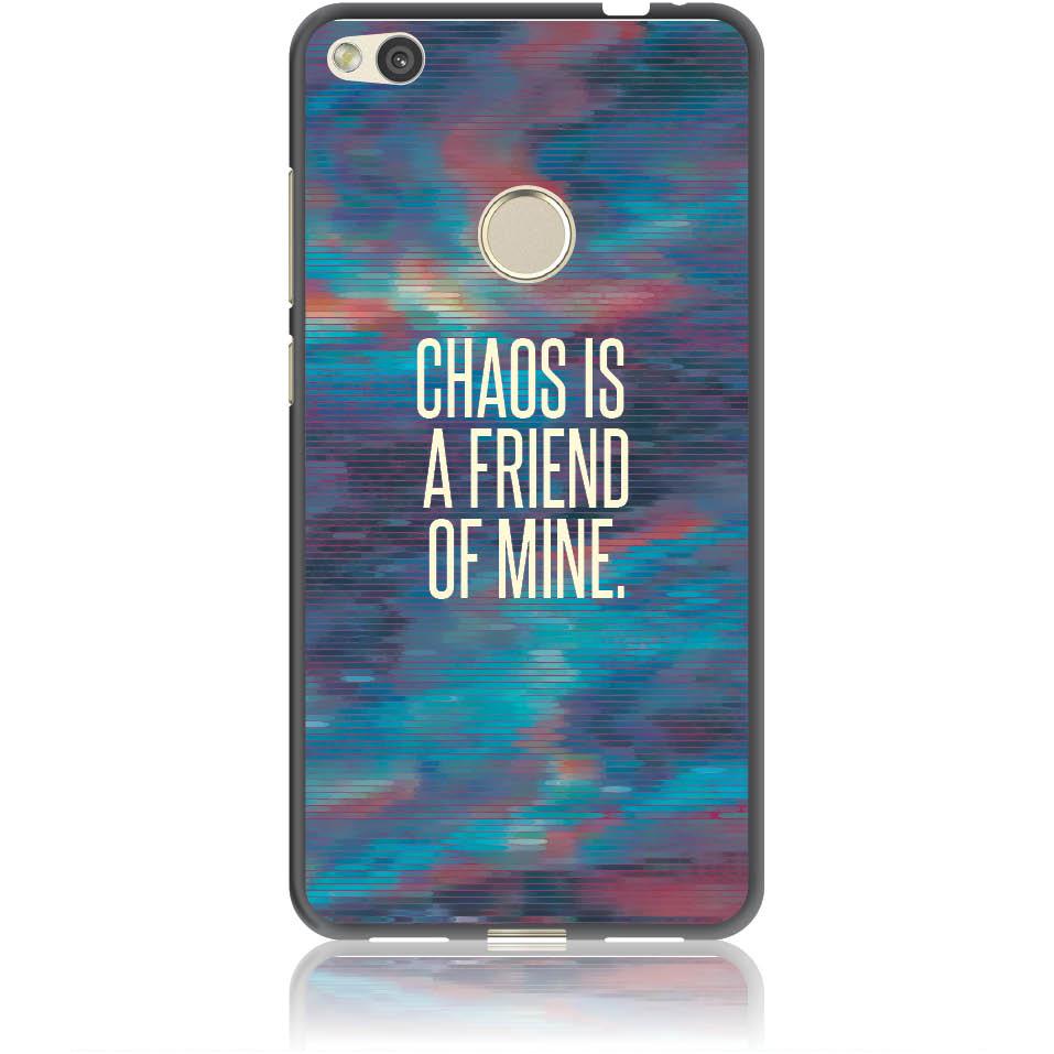 Chaos Is A Friend Of Mine Phone Case Design 50233  -  Huawei Nova Lite  -  Soft Tpu Case