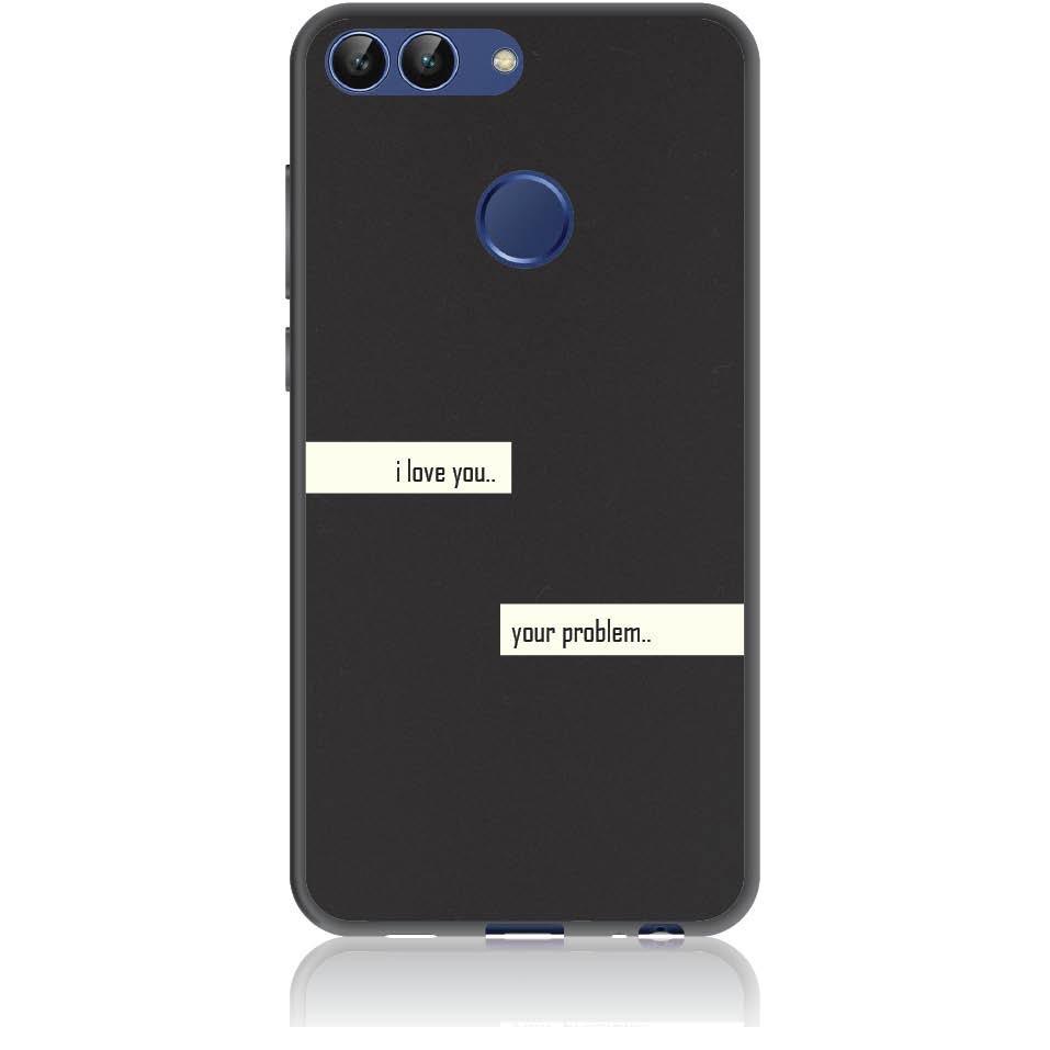 I Love You Phone Case Design 50236  -  Huawei P Smart  -  Soft Tpu Case