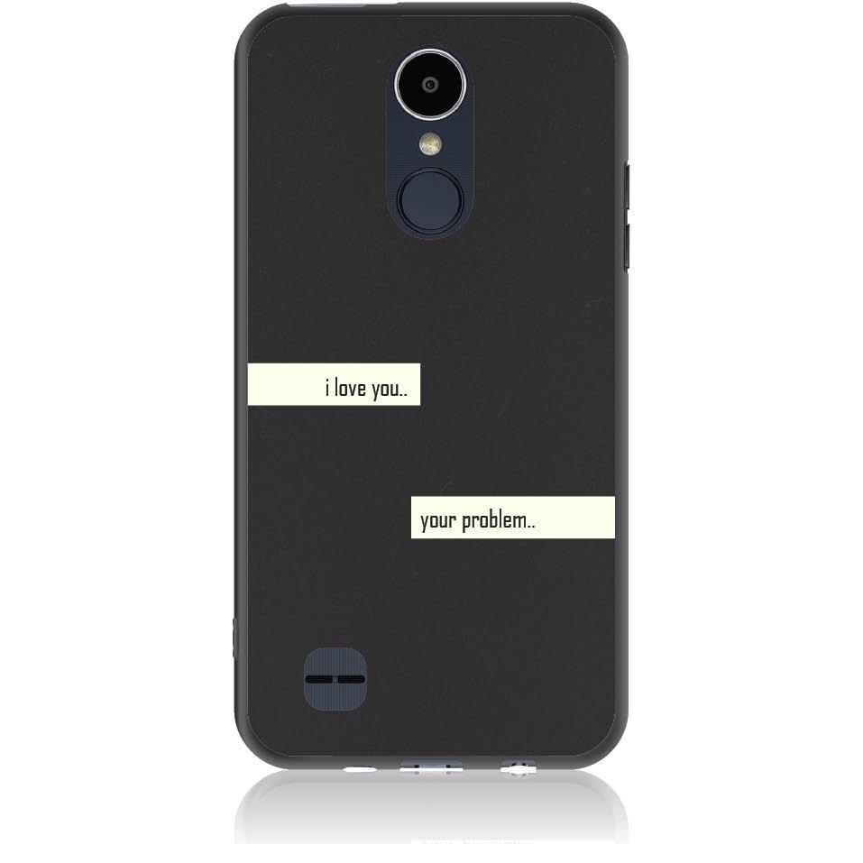 I Love You Phone Case Design 50236  -  Lg K8 2017  -  Soft Tpu Case
