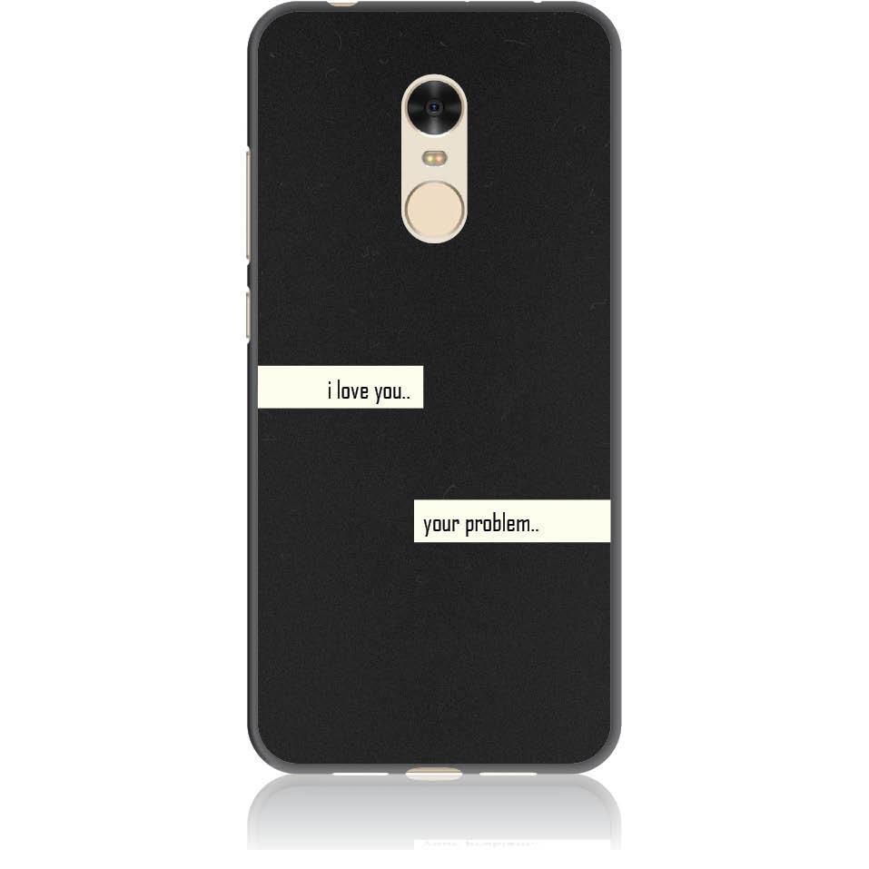 I Love You Phone Case Design 50236  -  Xiaomi Redmi 5  -  Soft Tpu Case