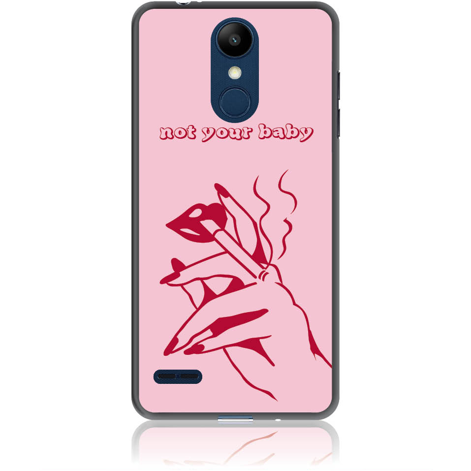 Not Your Baby Phone Case Design 50239  -  Lg K8 (2018) / Lg K9 For Russia  -  Soft Tpu Case