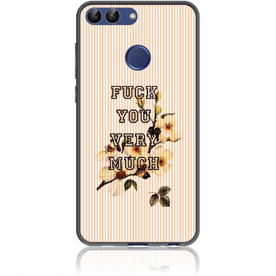 Fuck You Very Much Phone Case Design 50247  -  Huawei P Smart  -  Soft Tpu Case