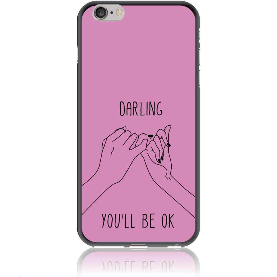 You'll Be Ok Phone Case Design 50322  -  Iphone 6/6s Plus  -  Soft Tpu Case