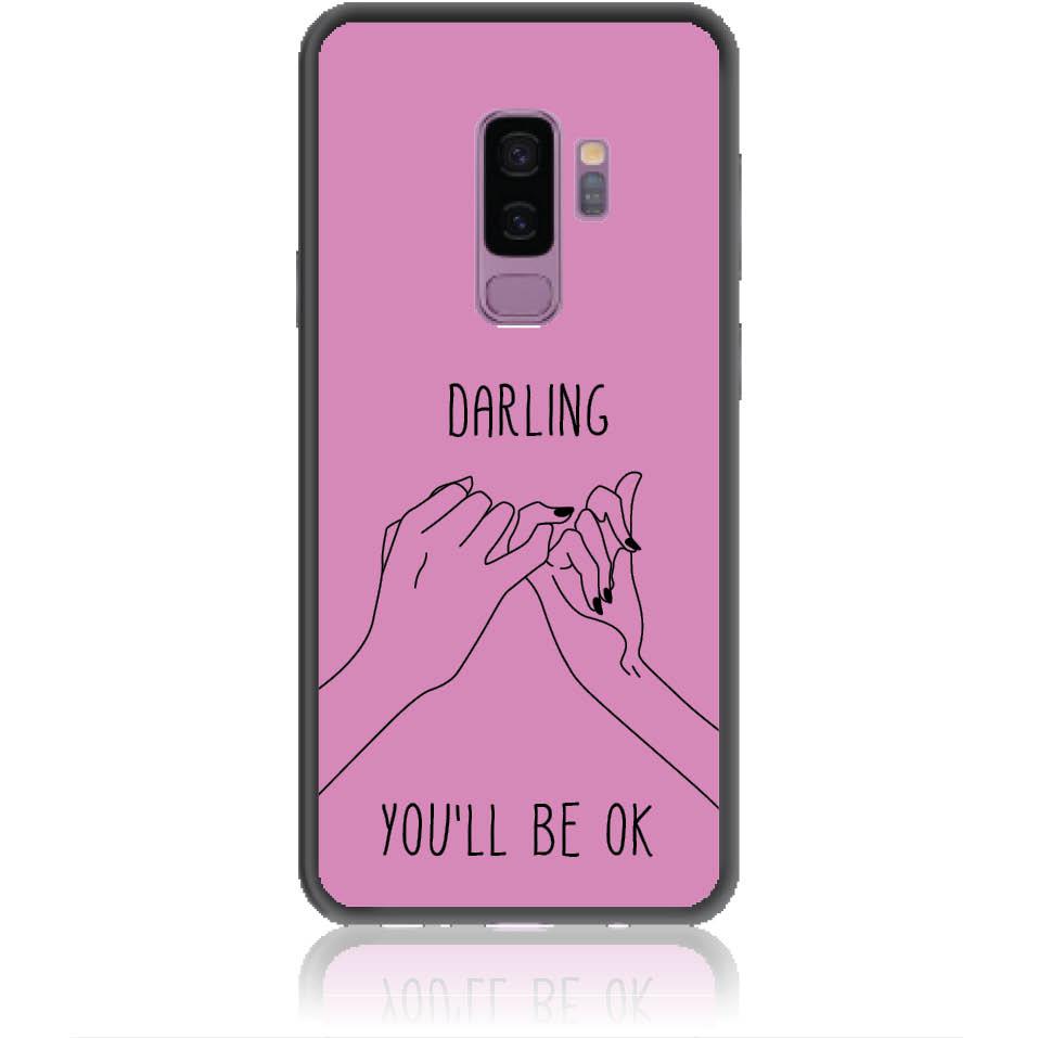 You'll Be Ok Phone Case Design 50322  -  Samsung Galaxy S9+  -  Soft Tpu Case
