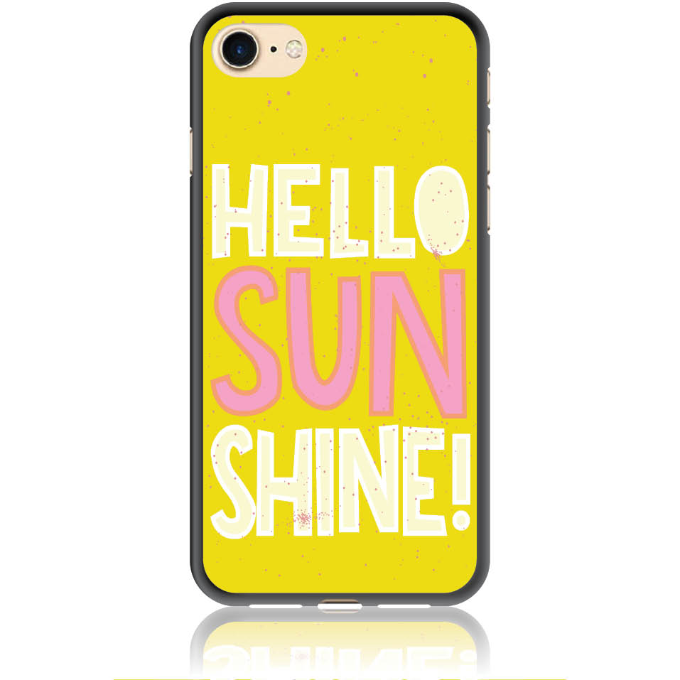 Hello Sunshine Yellow Art Phone Case Design 50377  -  Iphone 8  -  Soft Tpu Case