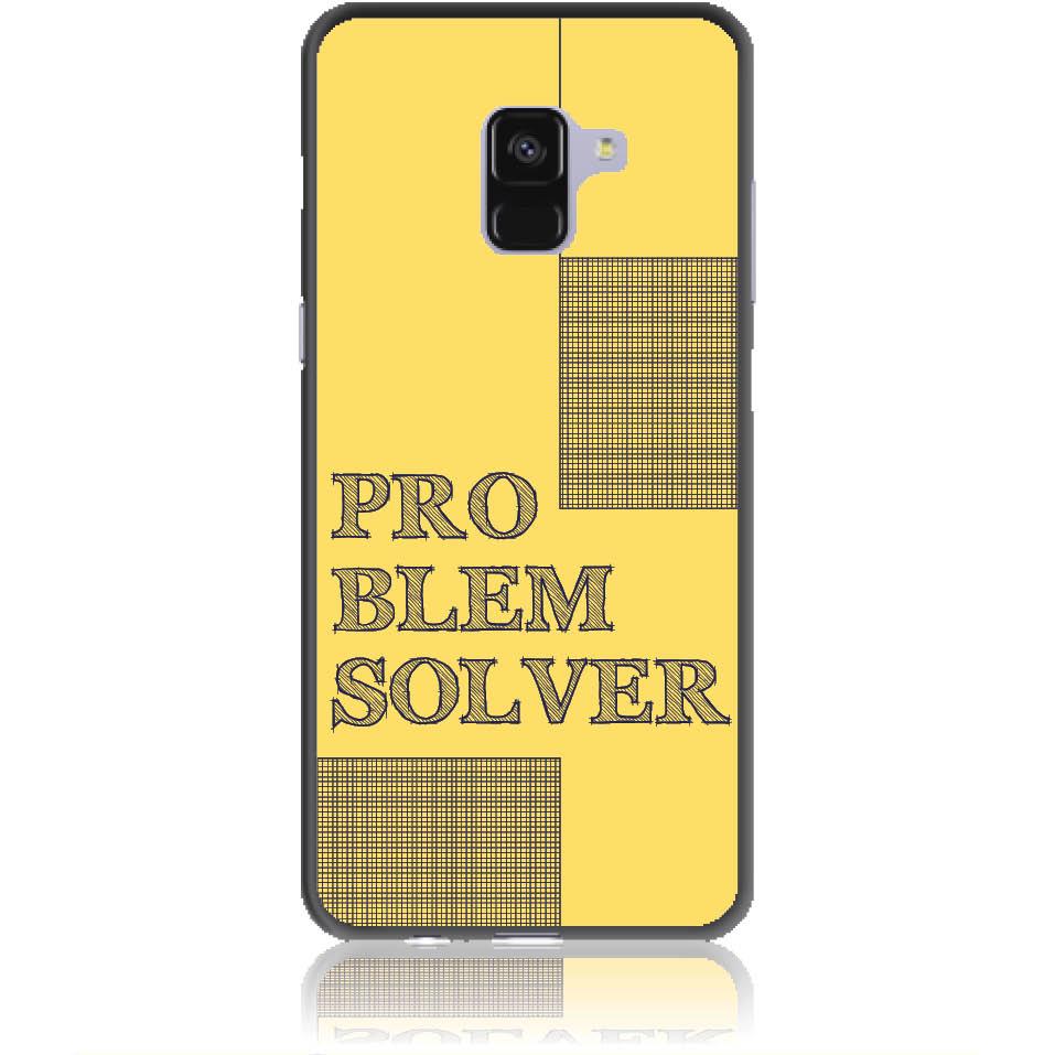 Problem Solver Phone Case Design 50381  -  Samsung Galaxy A8+ (2018)  -  Soft Tpu Case
