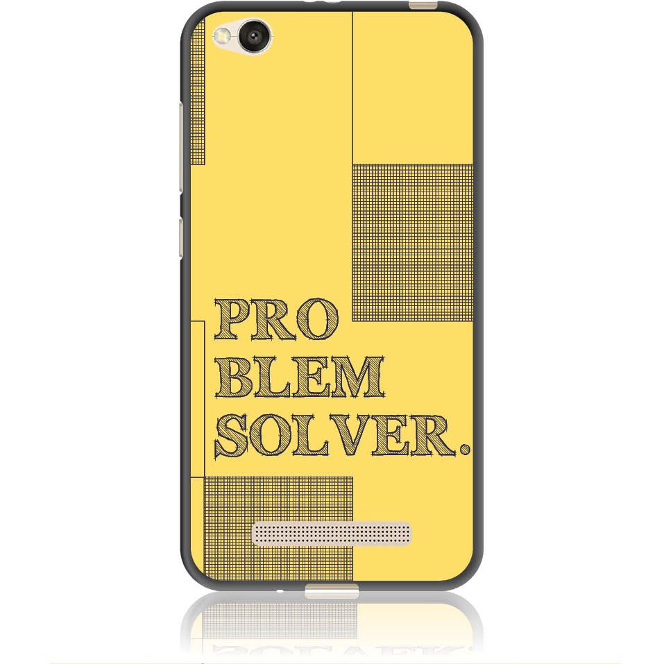 Problem Solver Phone Case Design 50381  -  Xiaomi Redmi 4a  -  Soft Tpu Case