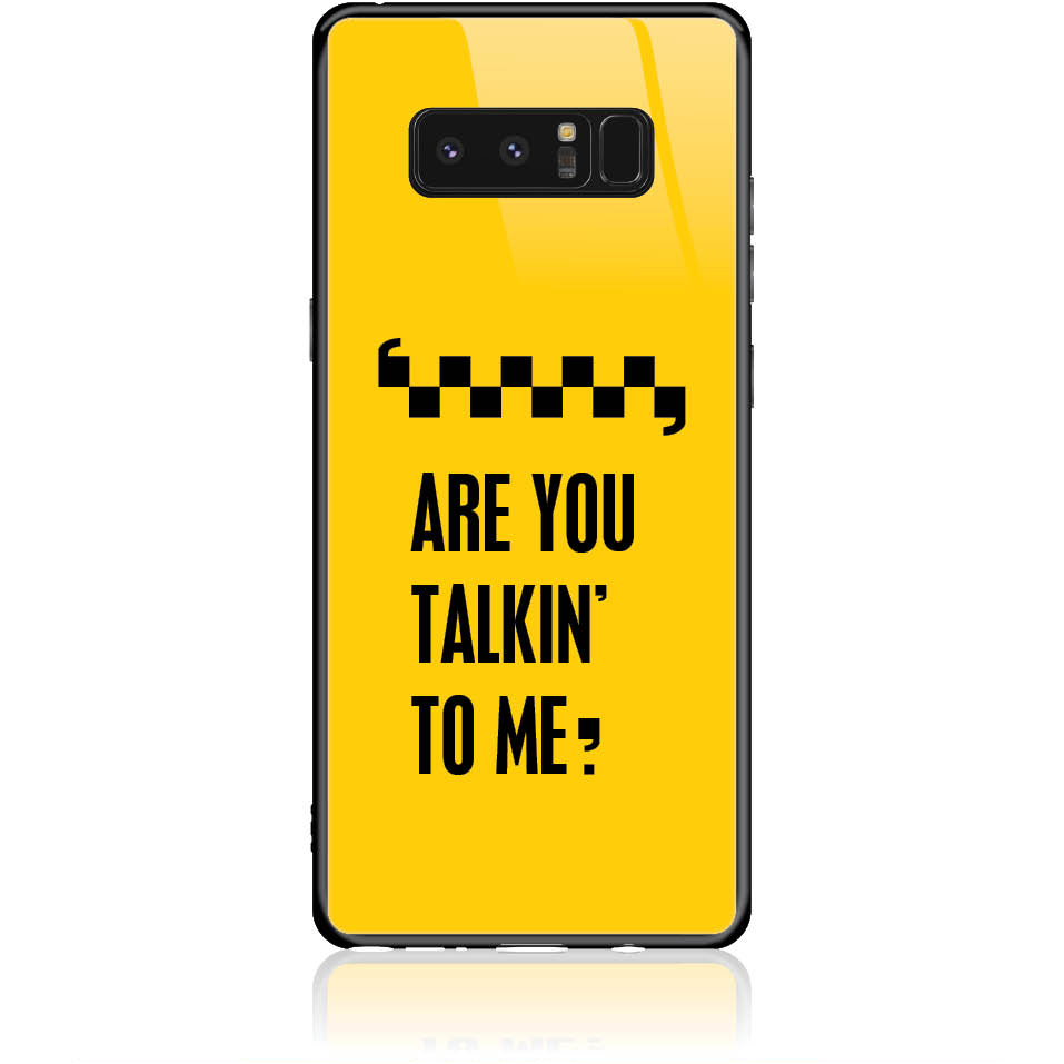 Are You Talking To Me? Taxi Drive Art Phone Case Design 50041 - Galaxy Note 8 - Tempered Glass Case