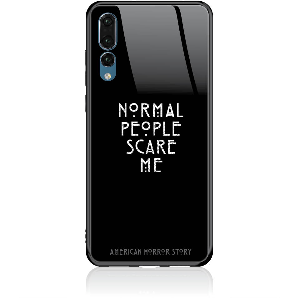 Normal People Scare Me Phone Case Design 50051  -  Huawei P20 Pro  -  Tempered Glass Case