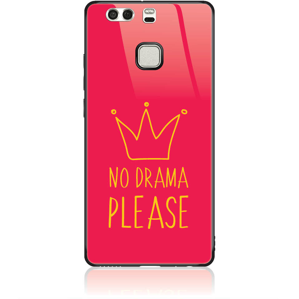 No Drama Please Red Phone Case Design 50092  -  Huawei P9  -  Tempered Glass Case