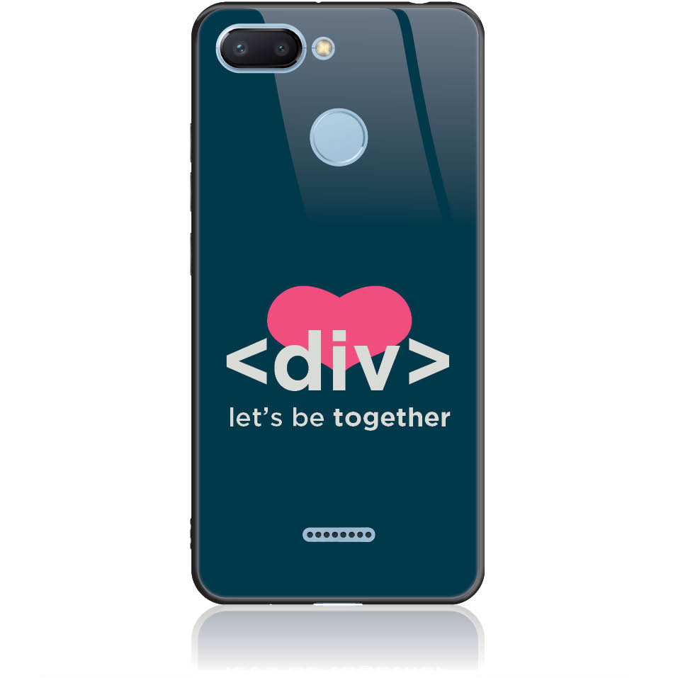 Let's Be Together Div Html Code Phone Case Design 50111  -  Xiaomi Redmi 6  -  Tempered Glass Case