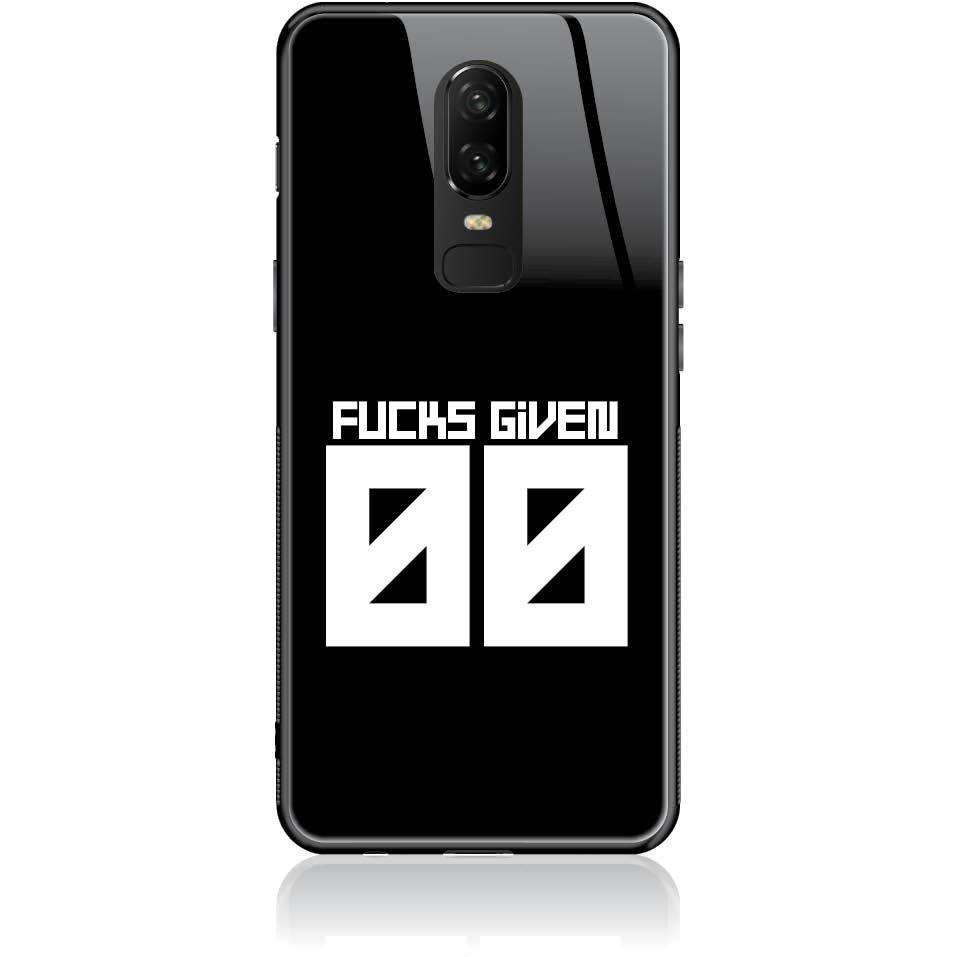 Zero Fucks Given Phone Case Design 50145  -  One Plus 6  -  Tempered Glass Case