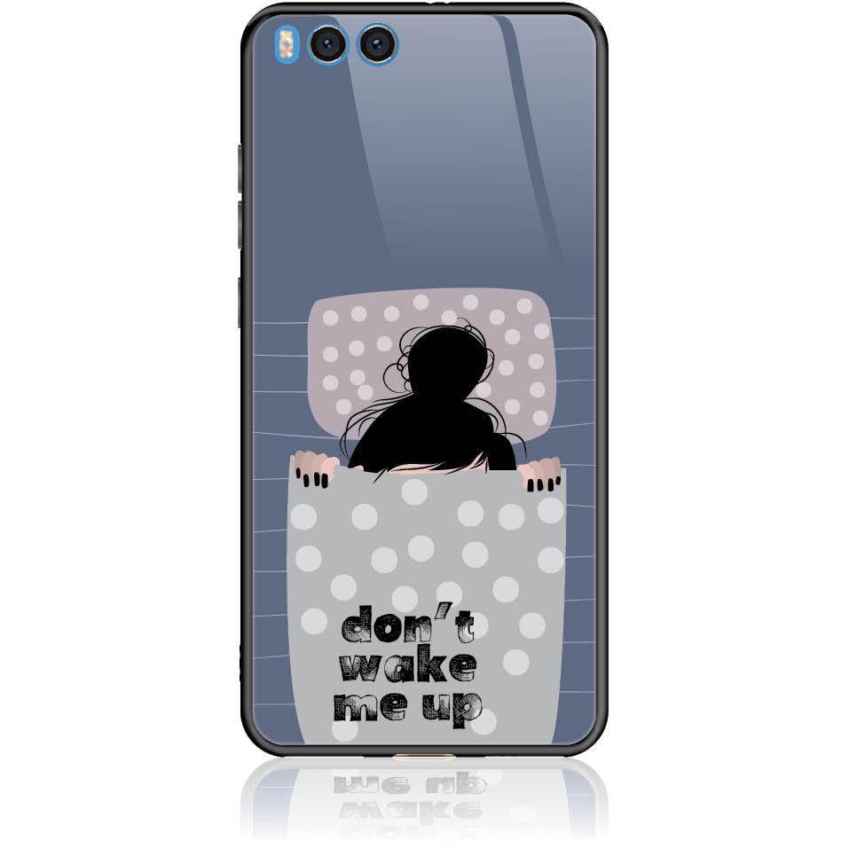 Don't Wake Me Up Phone Case Design 50174  -  Xiaomi Mi Note 3  -  Tempered Glass Case