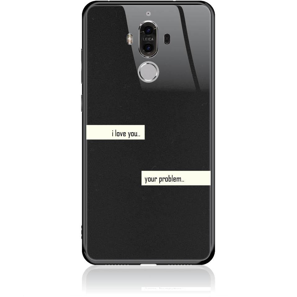I Love You Phone Case Design 50236  -  Huawei Mate 9  -  Tempered Glass Case