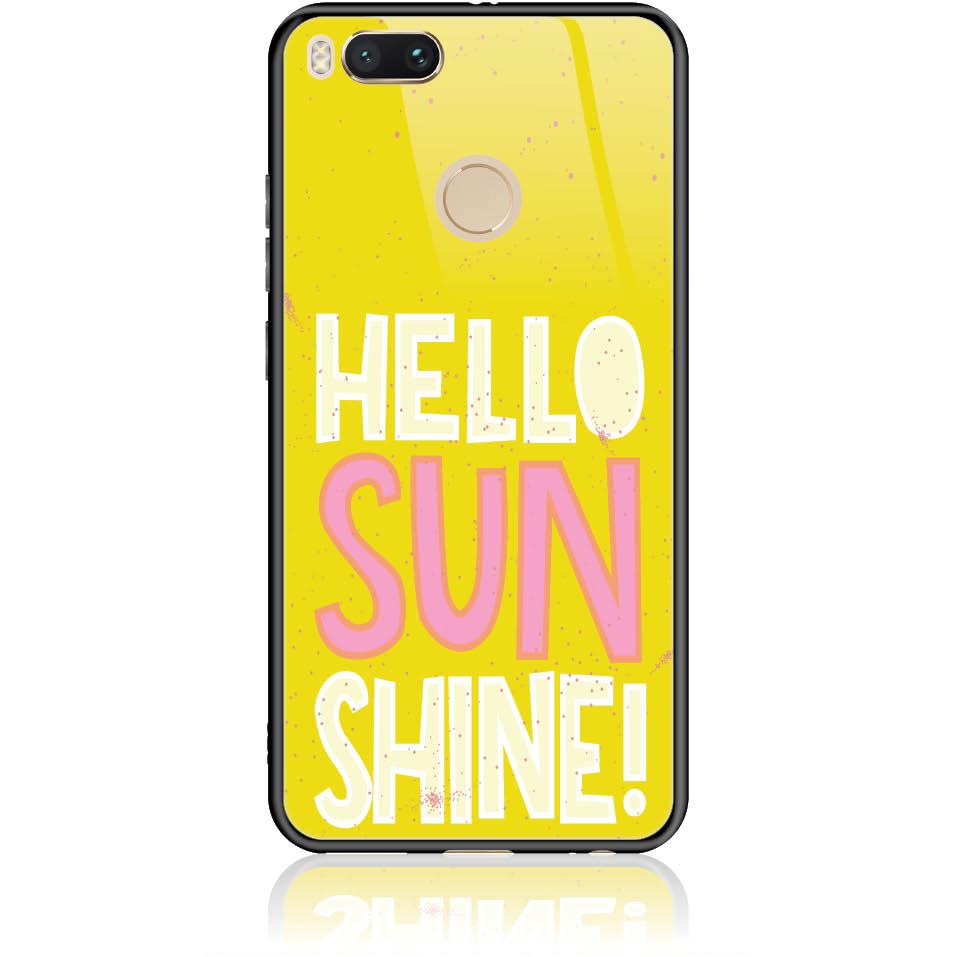 Hello Sunshine Yellow Art Phone Case Design 50377  -  Xiaomi Mi 5x  -  Tempered Glass Case