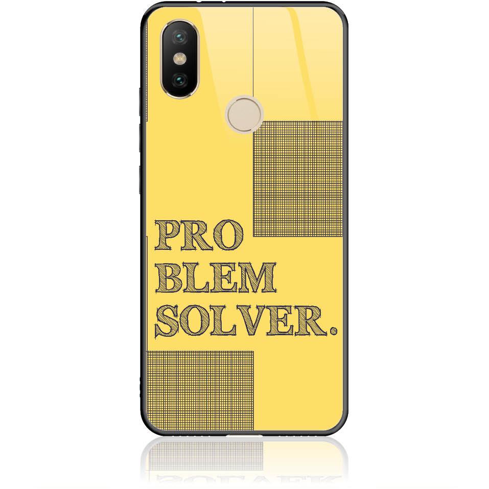 Problem Solver Phone Case Design 50381  -  Xiaomi Mi 6x  -  Tempered Glass Case