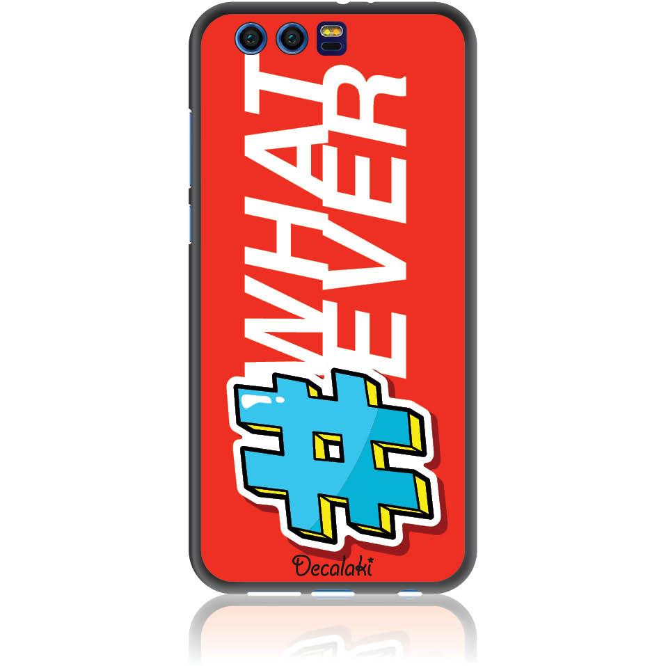 Attitude 'whatever' Phone Case Design 50413  -  Honor 9  -  Soft Tpu Case