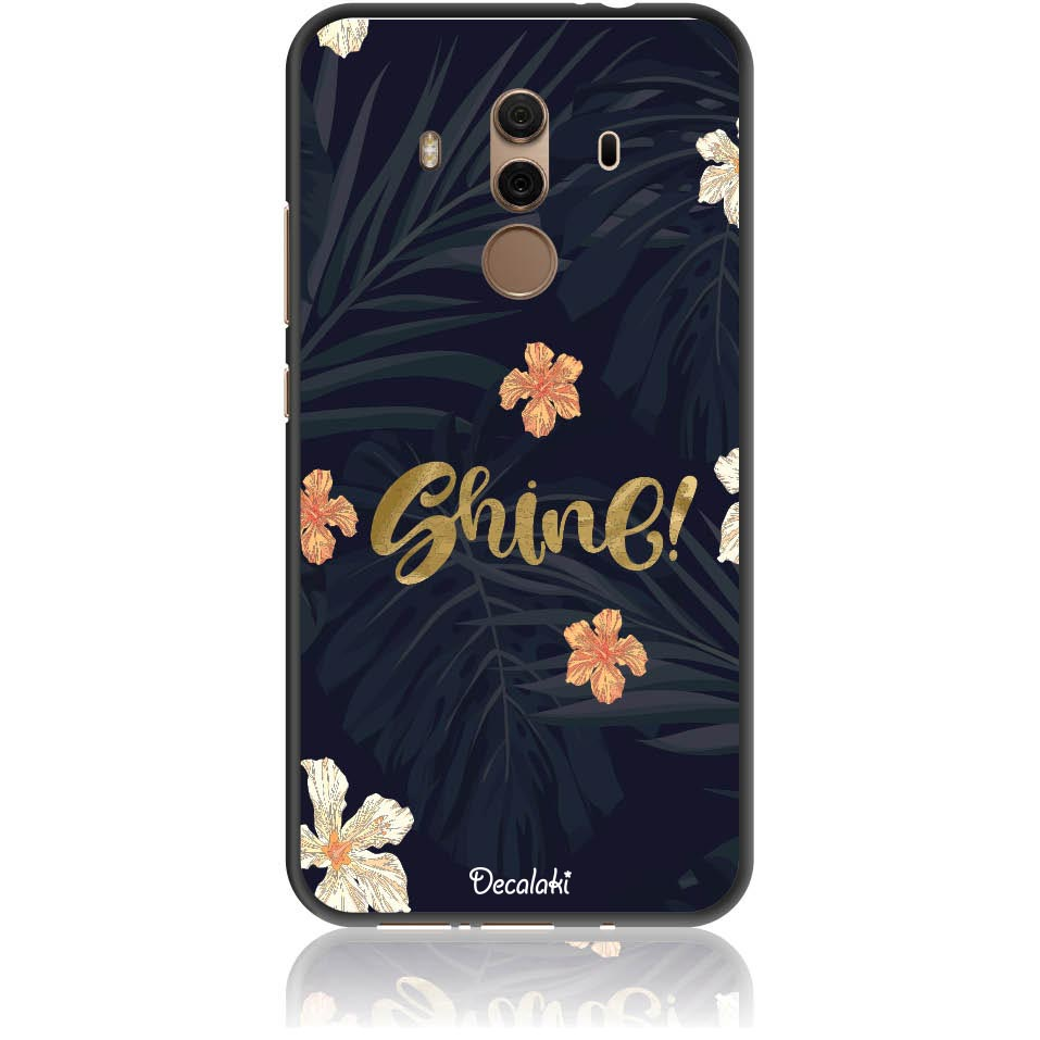Shine On Dark Floral Phone Case Design 50393  -  Huawei Mate 10 Pro  -  Soft Tpu Case