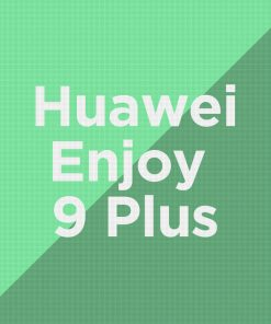 Customize Huawei Enjoy 9 Plus