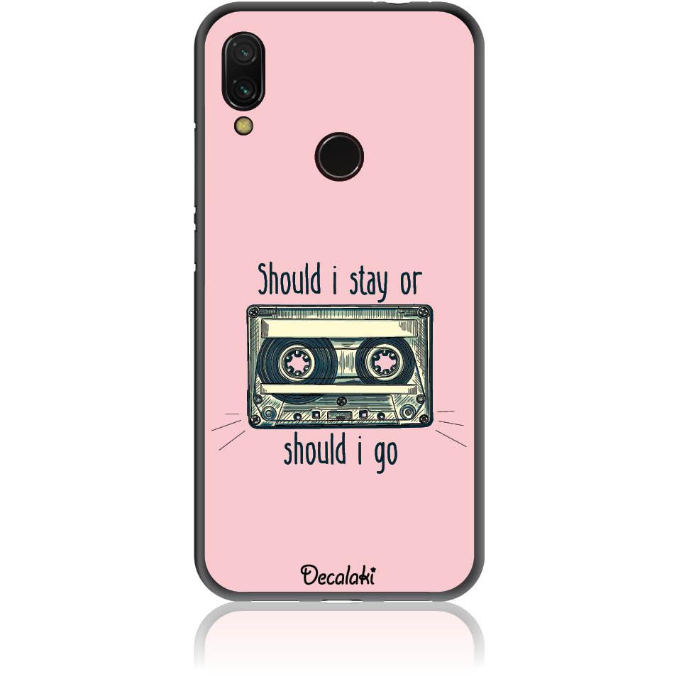 Should I Stay Or Should I Go Phone Case Design 50058  -  Xiaomi Redmi Note 7  -  Soft Tpu Case
