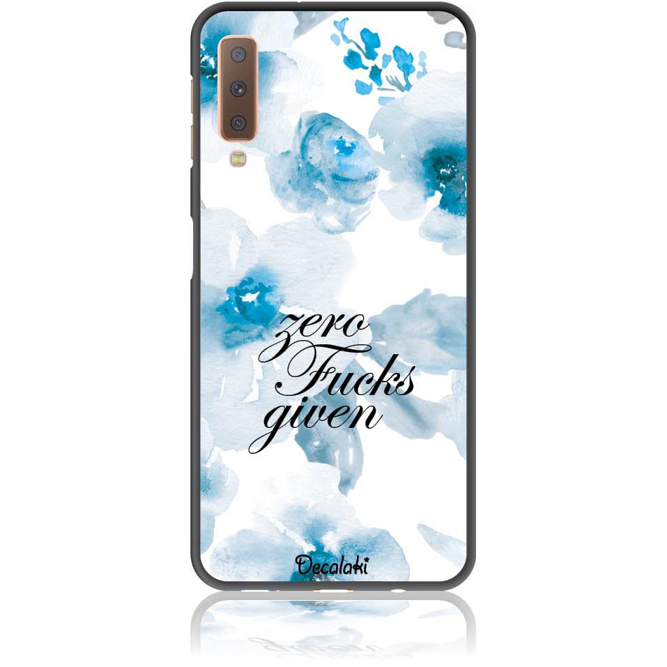Zero Fucks Given Blue Floral Pattern Phone Case Design 50264 - A7 2018 (a750) - Soft Tpu Case