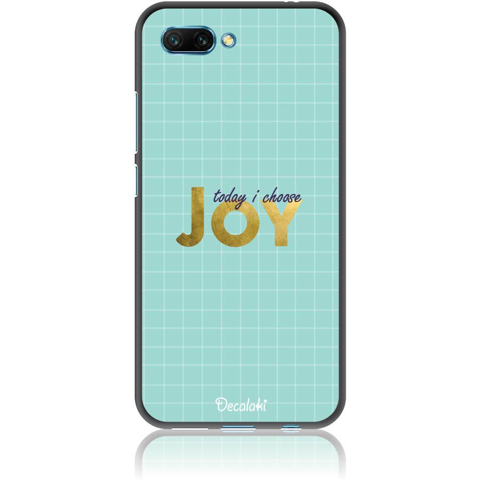 Today I Choose Joy Phone Case Design 50425  -  Honor 10  -  Soft Tpu Case
