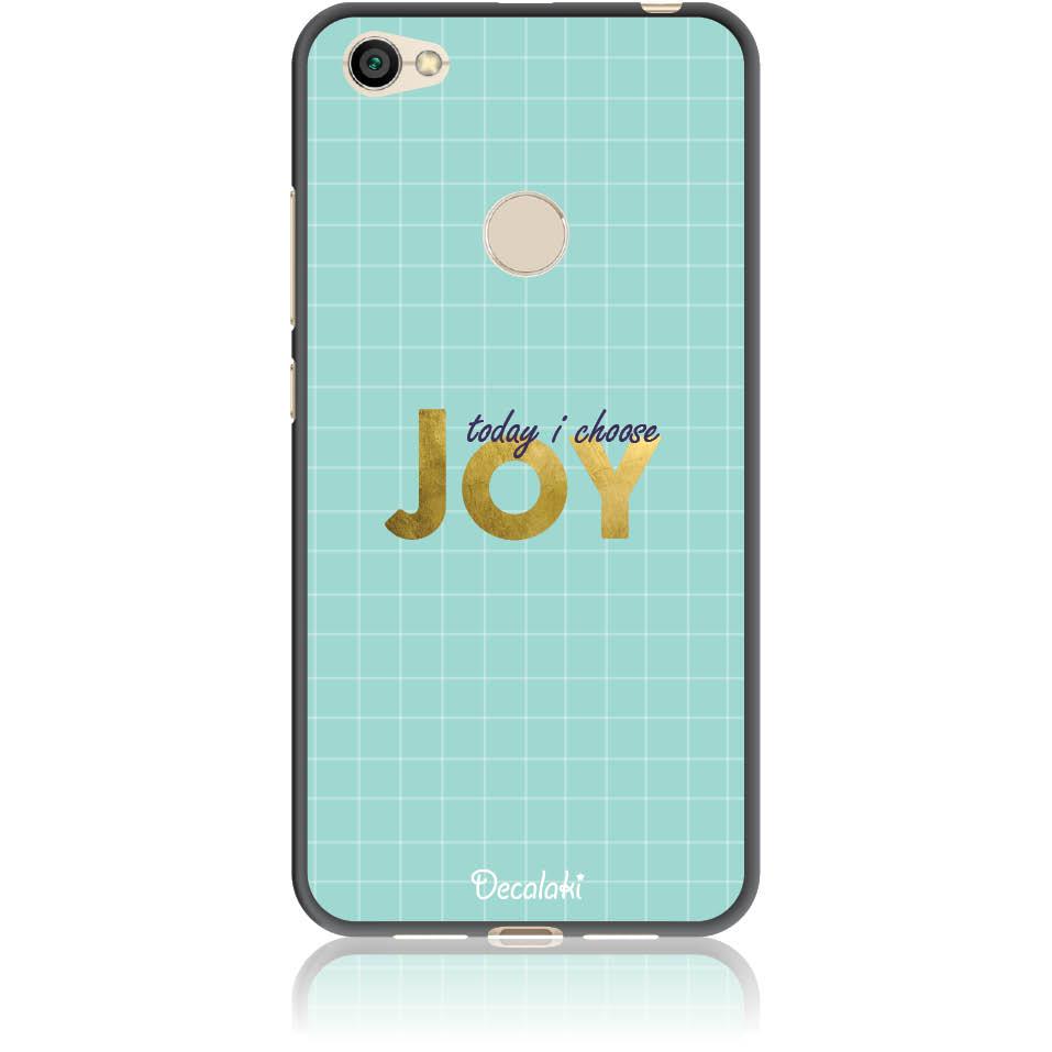 Today I Choose Joy Phone Case Design 50425  -  Xiaomi Redmi Note 5a Prime  -  Soft Tpu Case