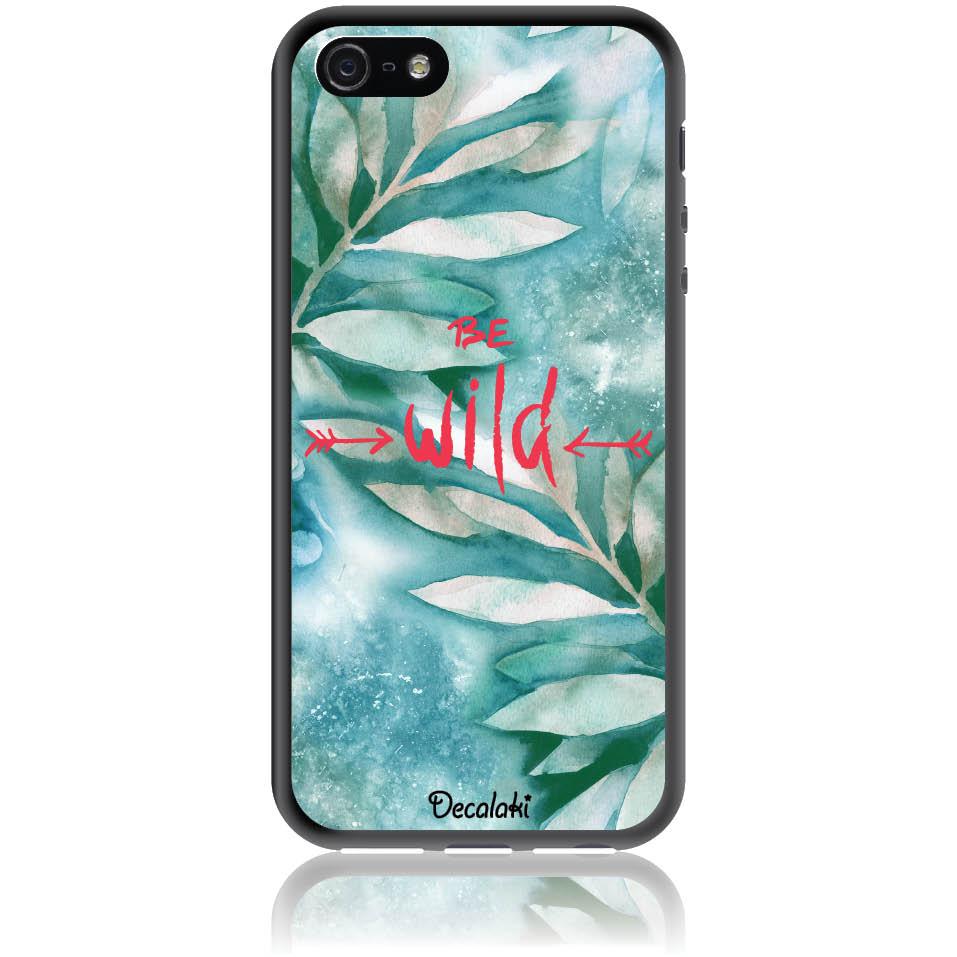 Be Wild Phone Case Design 50428  -  Iphone 5 - Se | Soft Tpu Case