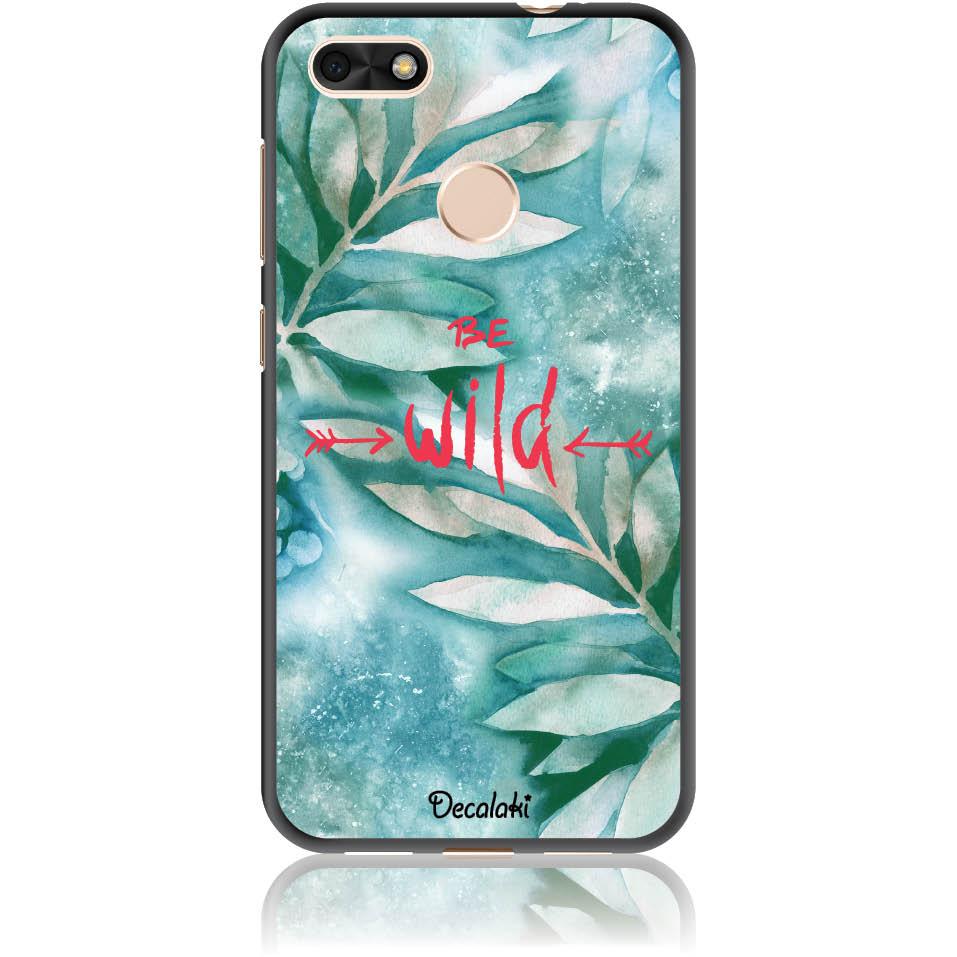 Be Wild Phone Case Design 50428  -  Huawei Y6 Pro 2017  -  Soft Tpu Case
