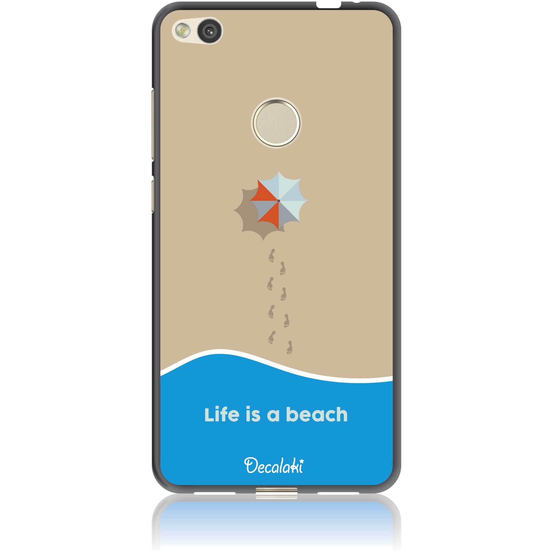 Life Is A Beach Phone Case Design 50430  -  Honor 8 Lite  -  Soft Tpu Case