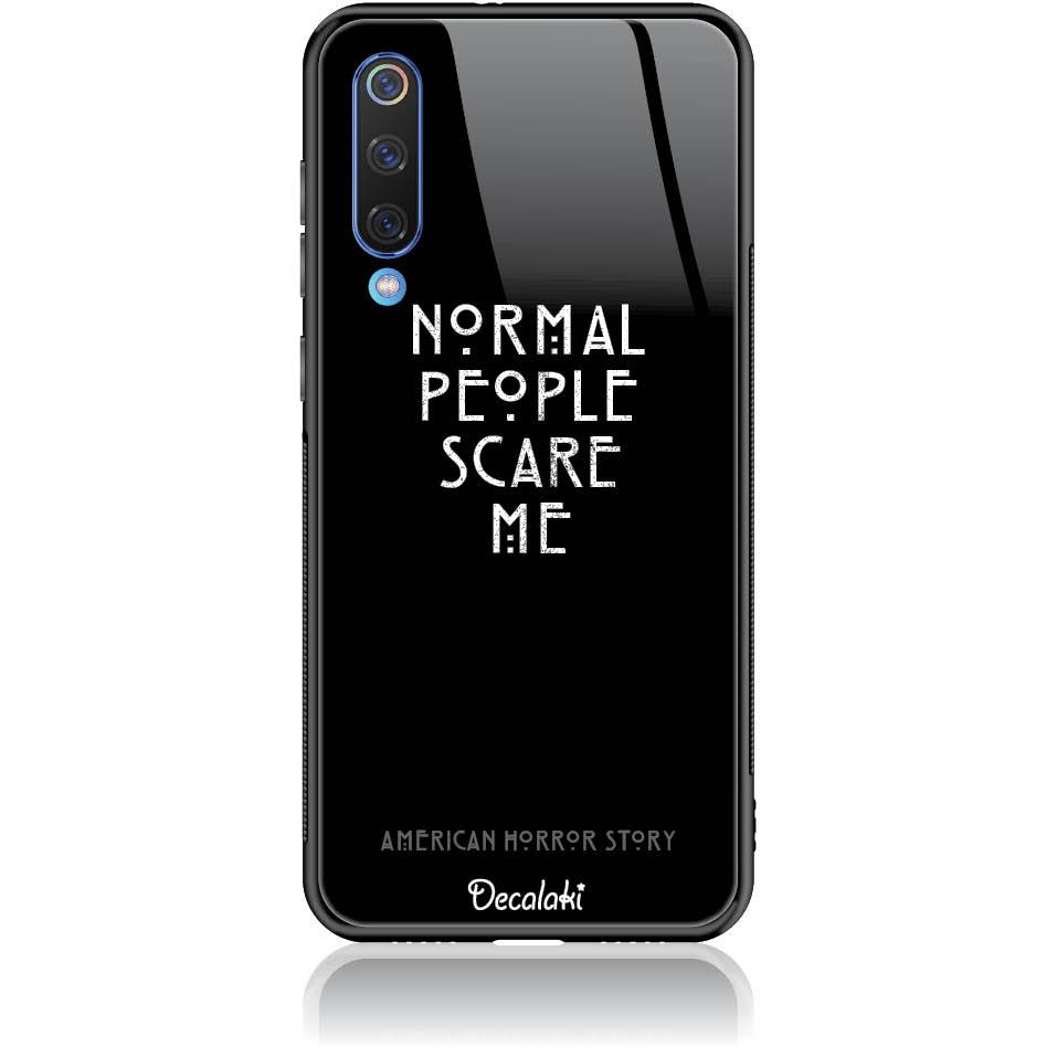 Normal People Scare Me Phone Case Design 50051  -  Xiaomi Mi 9 Se  -  Tempered Glass Case
