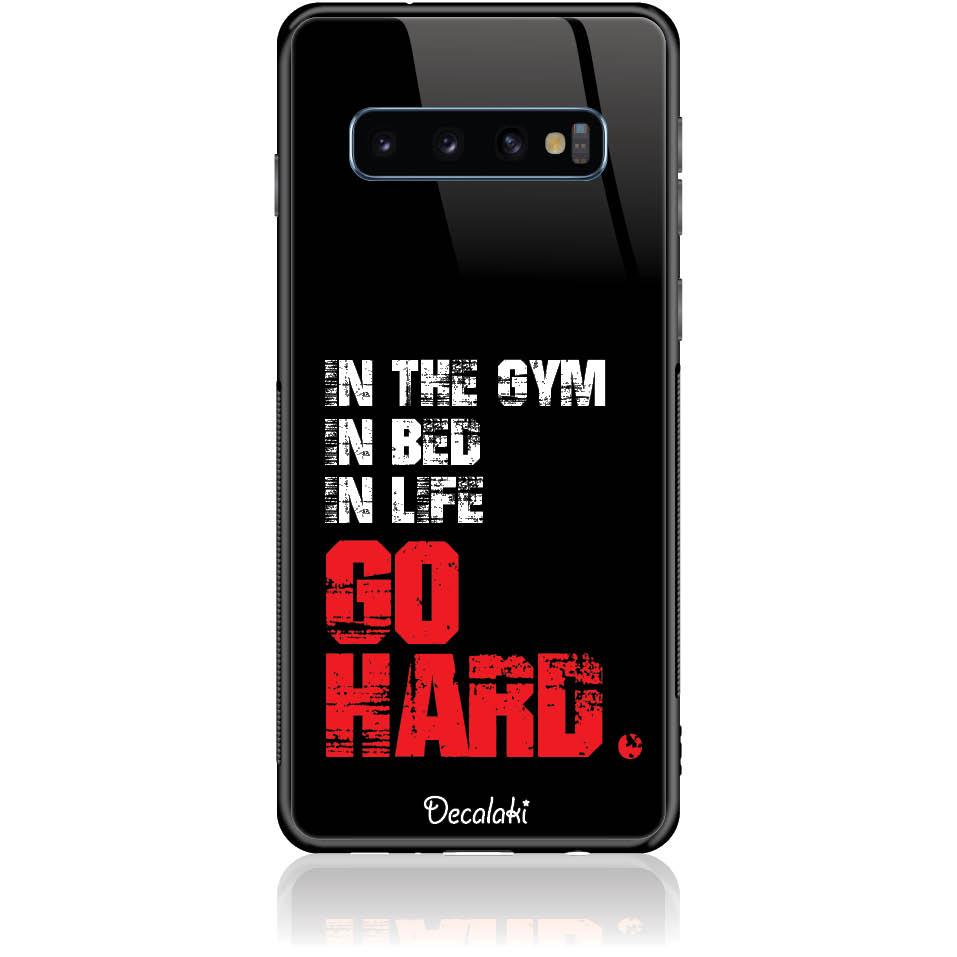 Go Hard Gym Addicted Phone Case Design 50133  -  Samsung S10  -  Tempered Glass Case