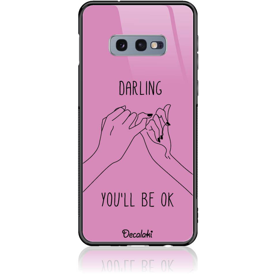 You'll Be Ok Phone Case Design 50322  -  Samsung S10e  -  Tempered Glass Case