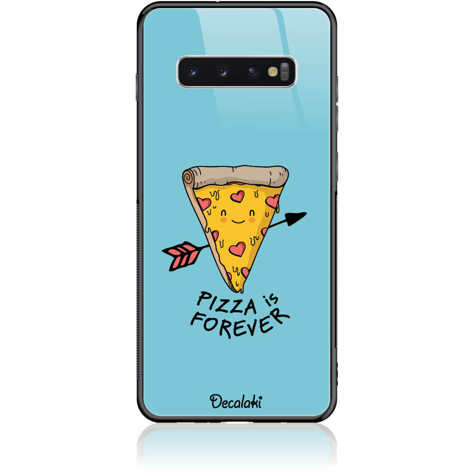 Pizza Is Forever Phone Case Design 50340  -  Samsung S10 Plus  -  Tempered Glass Case