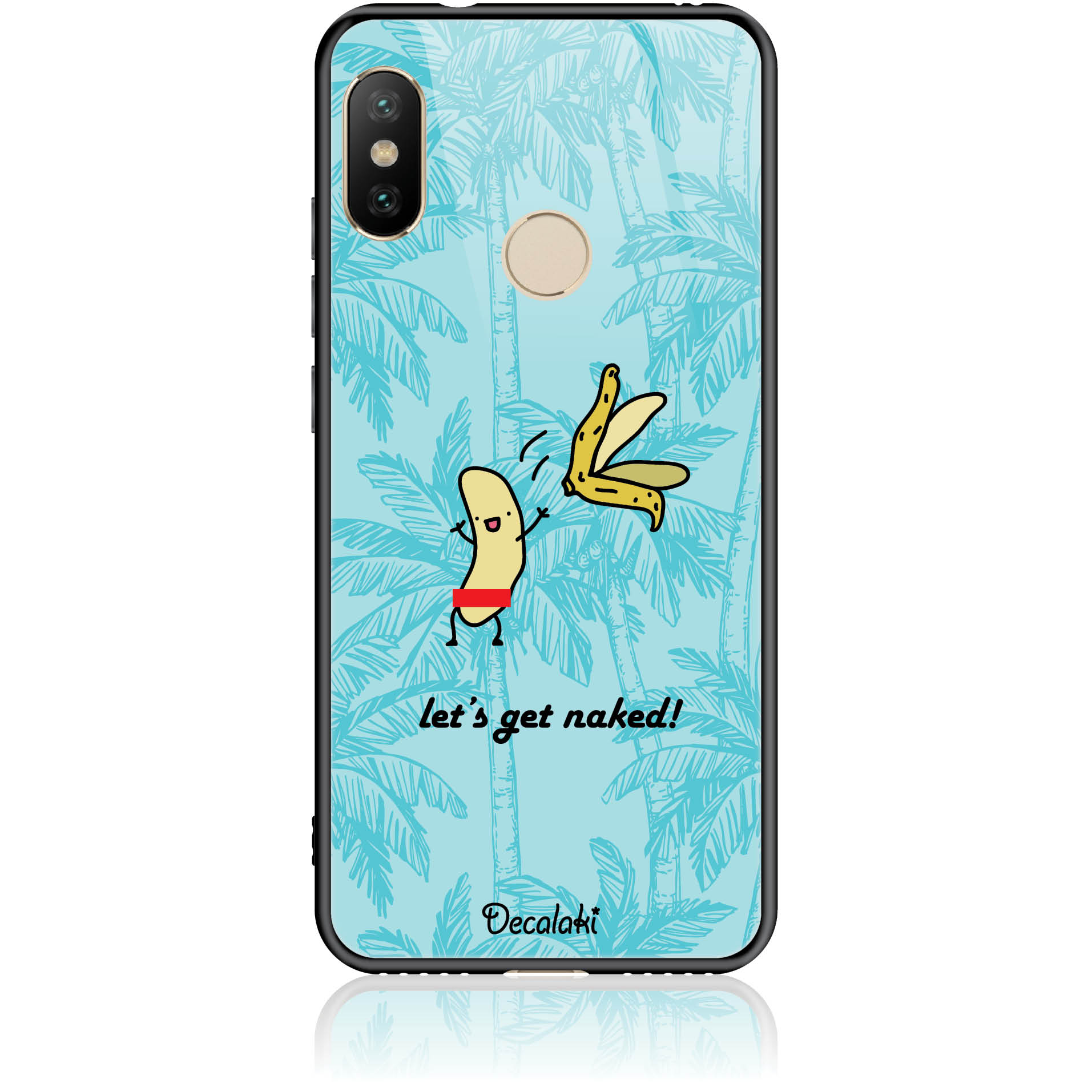 Let's Get Naked Phone Case Design 50431  -  Xiaomi Redmi 6 Pro  -  Tempered Glass Case