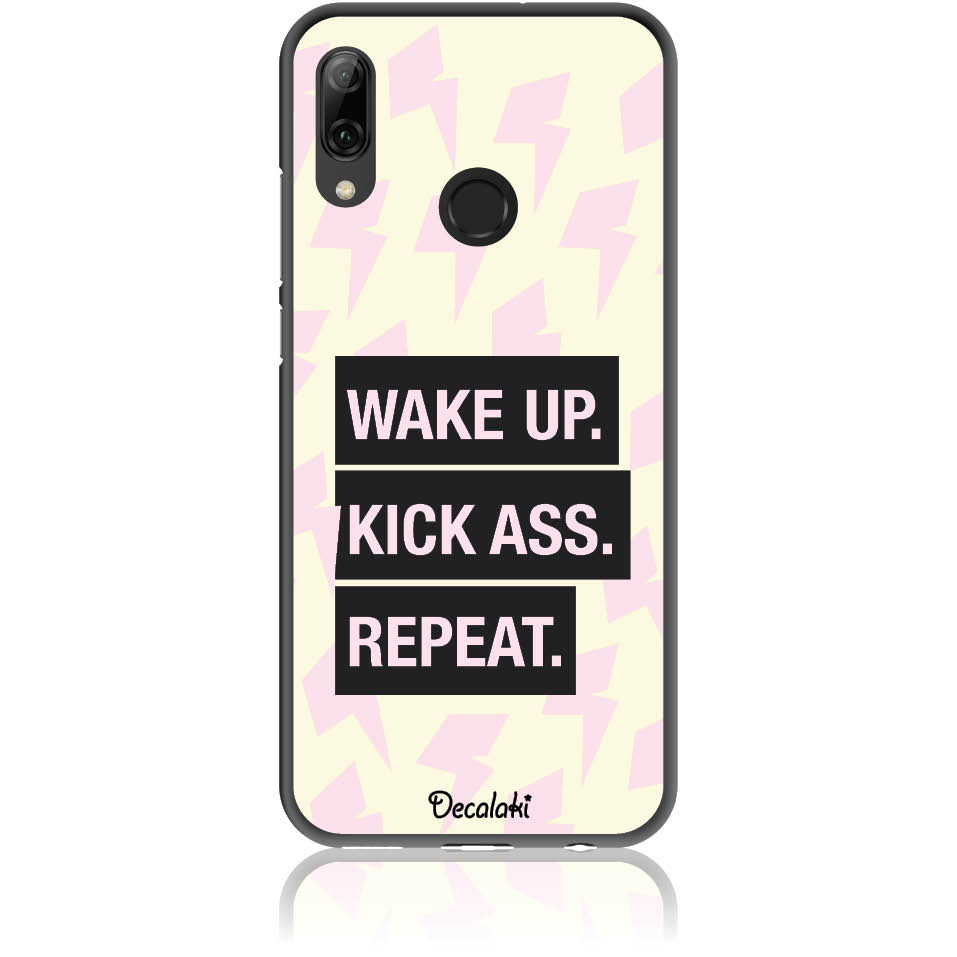 Wake Up. Kick Ass. Reapeat.  Case Design 50426  -  Huawei P Smart (2019)  -  Soft Tpu Case