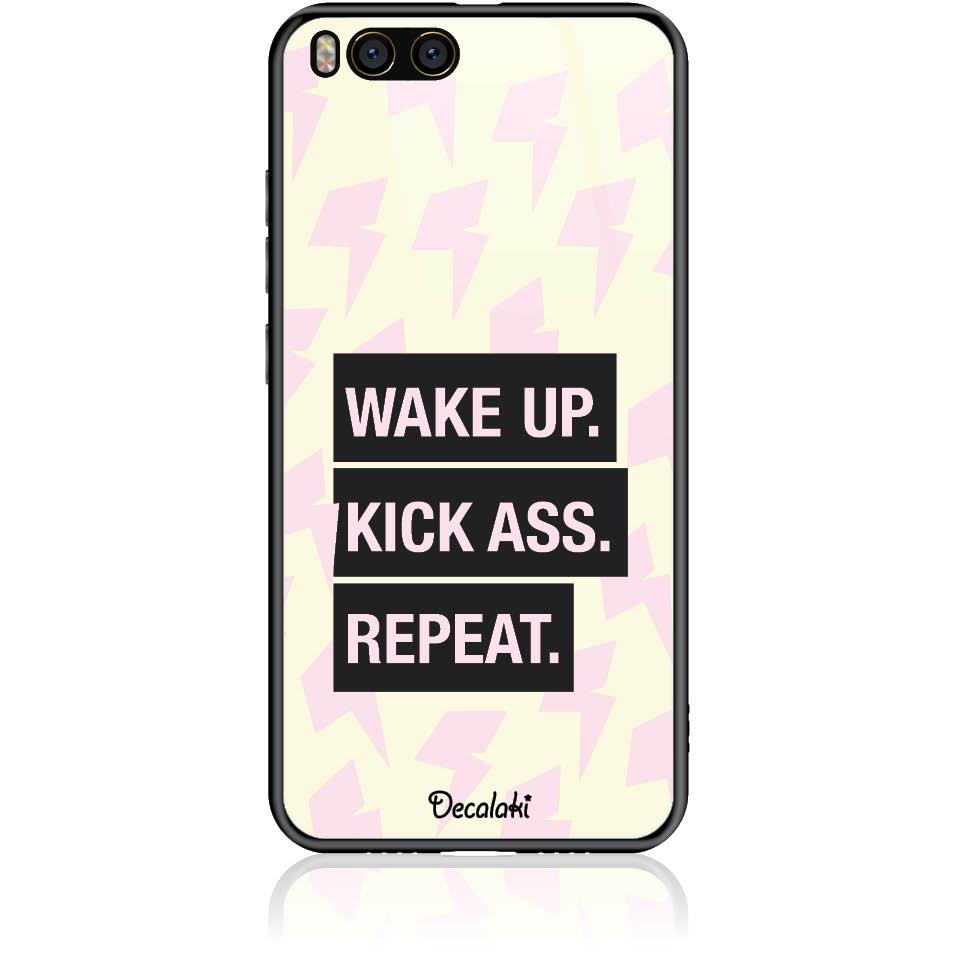 Wake Up. Kick Ass. Reapeat.  Case Design 50426  -  Xiaomi Mi 6  -  Tempered Glass Case