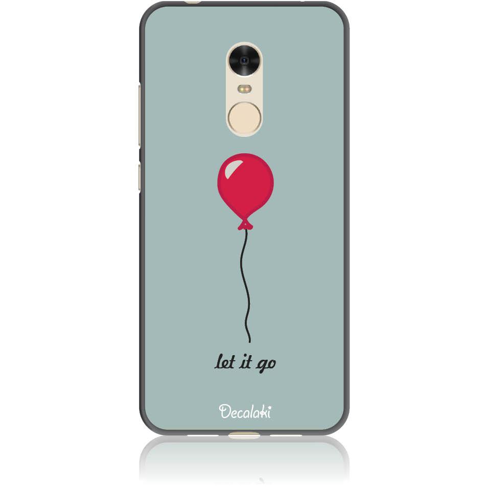 Let It Go Phone Case Design 50437  -  Xiaomi Redmi 5  -  Soft Tpu Case