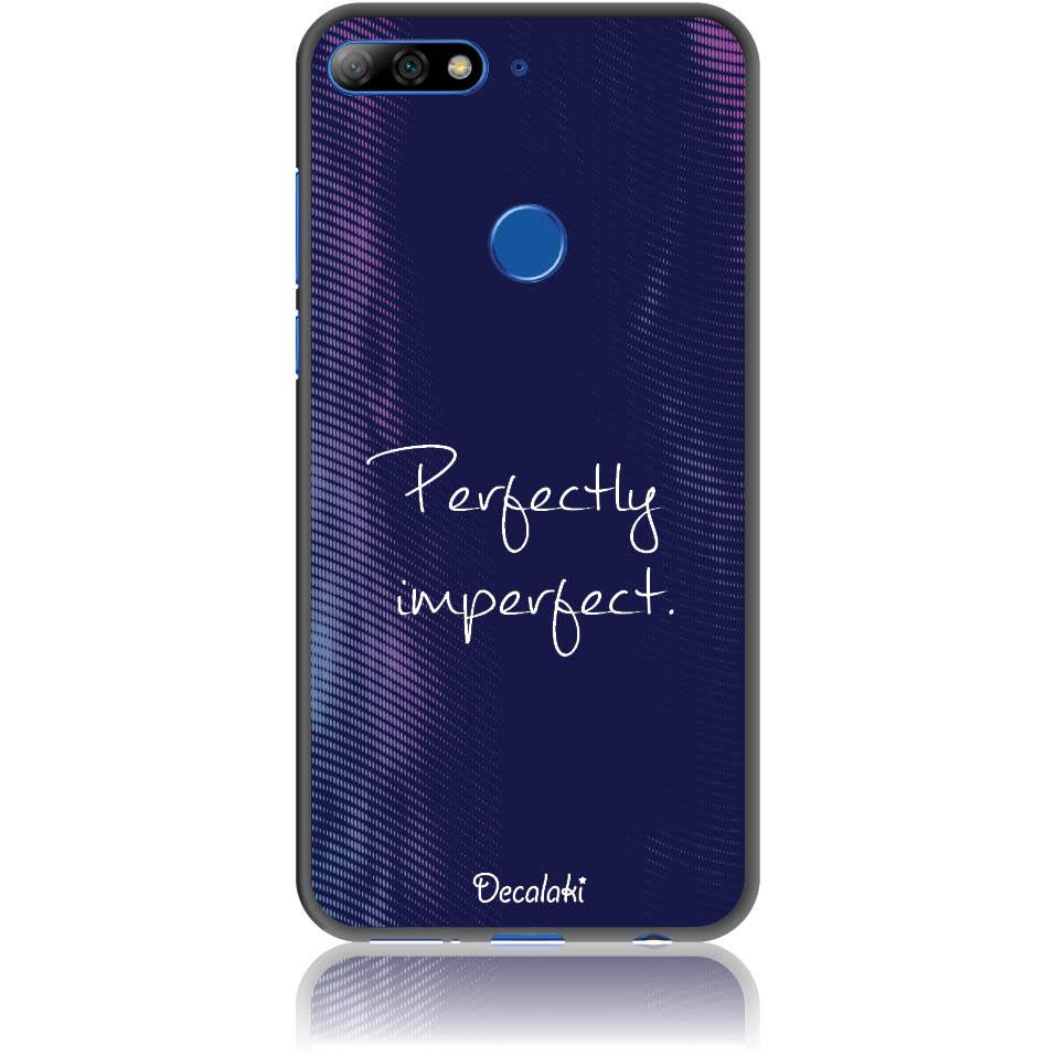Perfectly Imperfect Phone Case Design 50438  -  Honor 7c  -  Soft Tpu Case