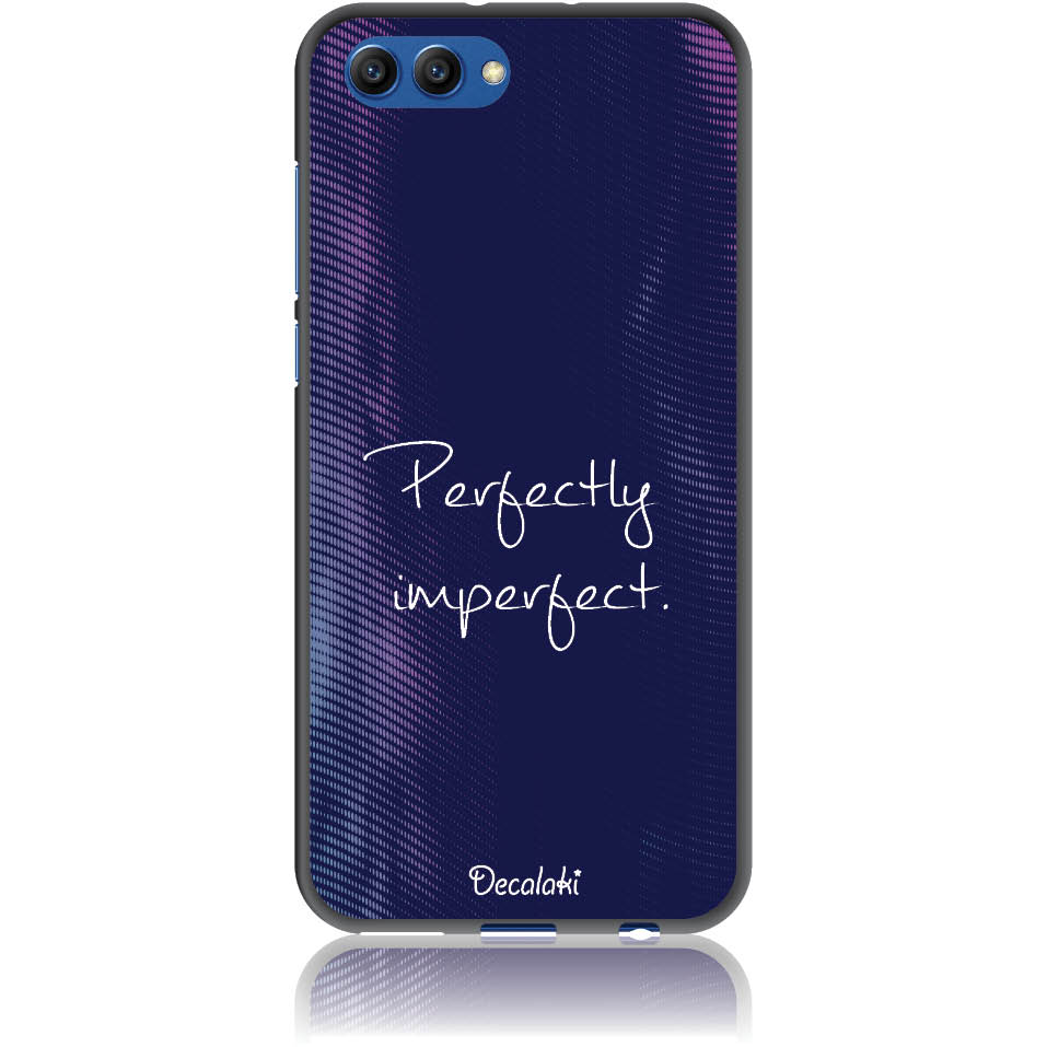 Perfectly Imperfect Phone Case Design 50438  -  Honor View 10  -  Soft Tpu Case