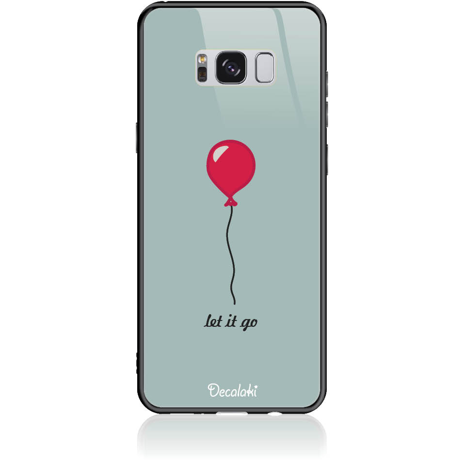 Let It Go Phone Case Design 50437  -  Samsung Galaxy S8+  -  Tempered Glass Case